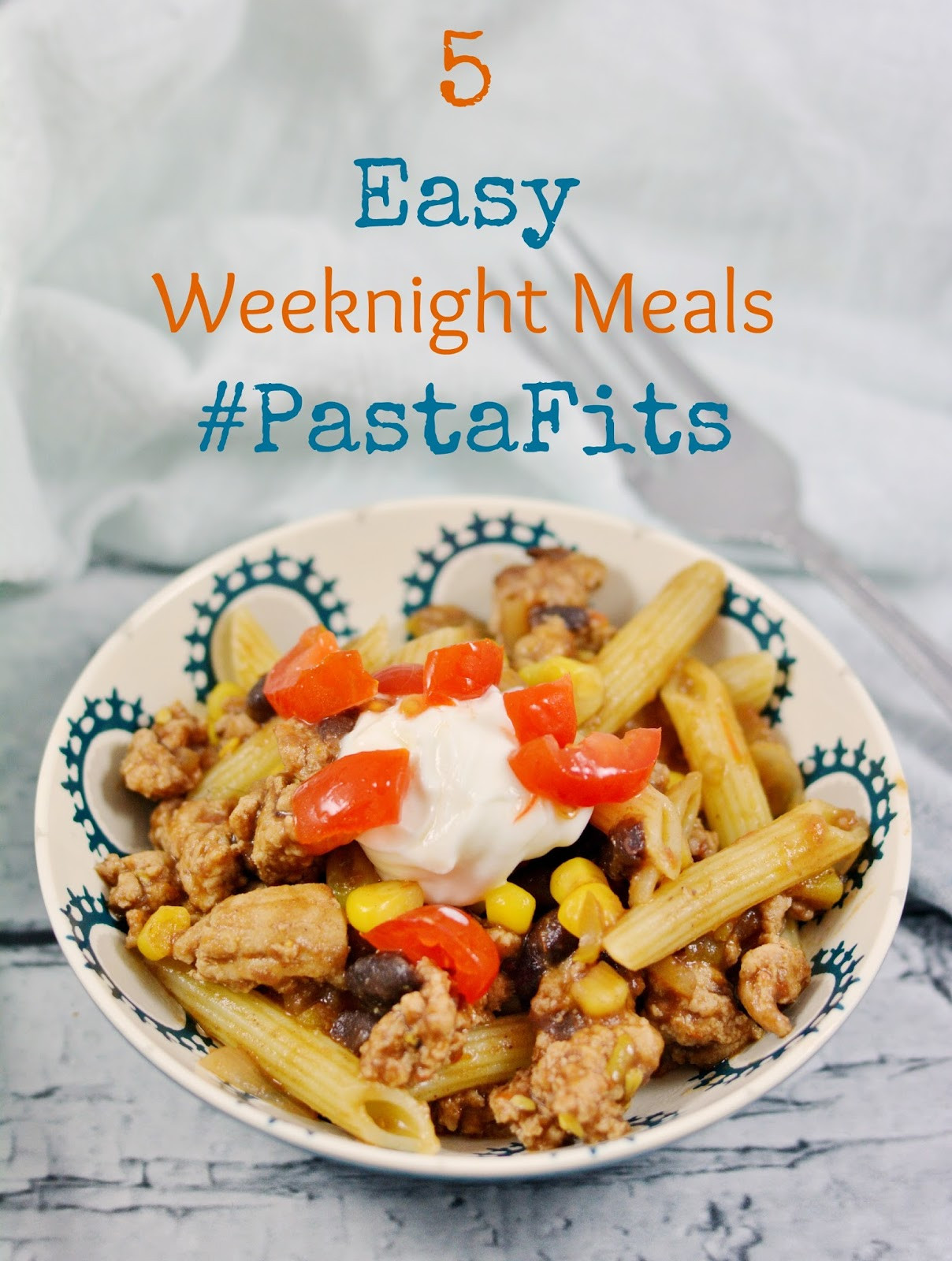 Simple Weeknight Dinners  Life With 4 Boys 5 Easy Weeknight Meals PastaFits MC