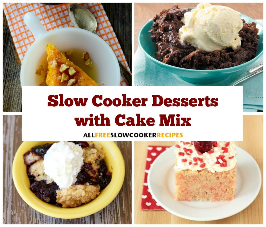 Slow Cooker Desserts Using Cake Mixes  10 Easy Slow Cooker Desserts with Cake Mix RecipeChatter