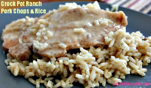 Slow Cooker Pork Chops And Rice  Crock Pot Ranch Pork Chops and Rice Clever Housewife