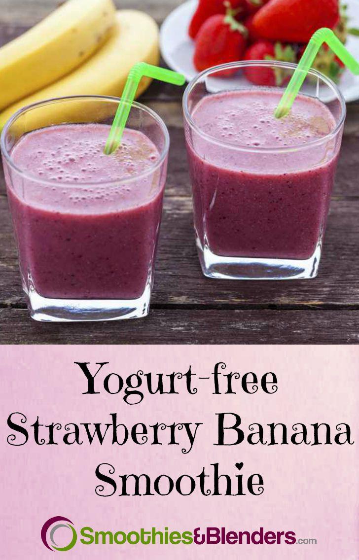 Smoothie Recipes Without Yogurt  Strawberry Banana Smoothie Without Yogurt