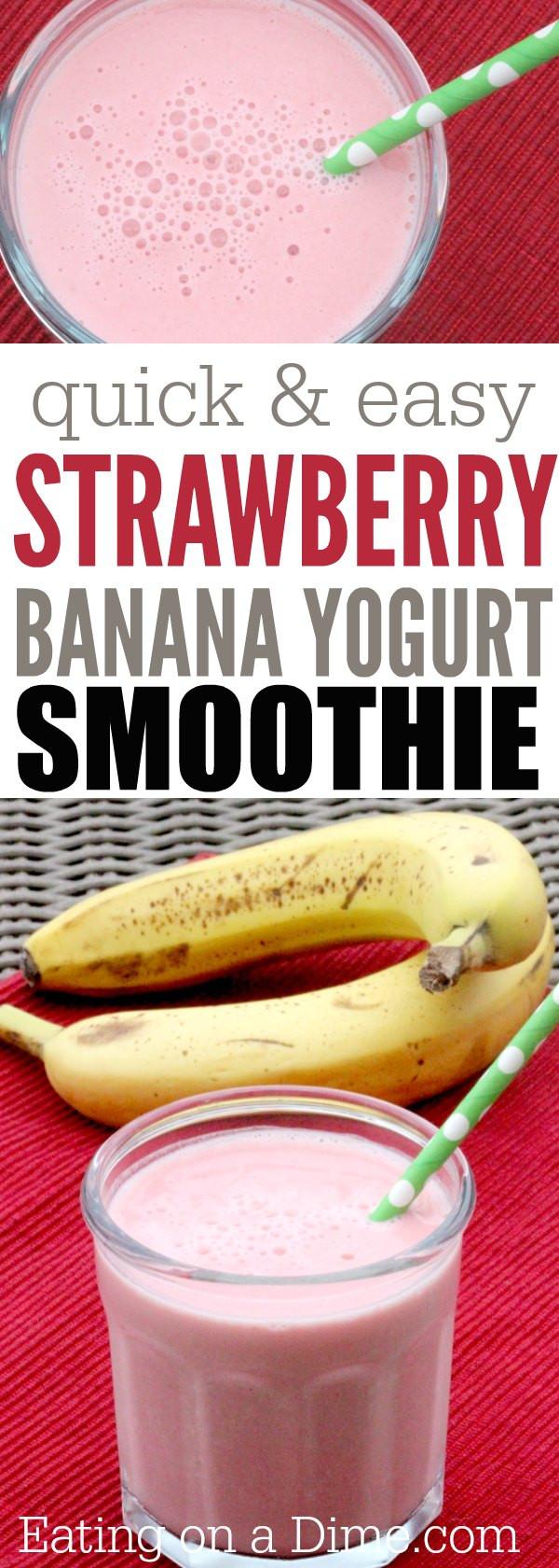 Smoothie Recipes Without Yogurt  Yogurt Strawberry Banana Smoothie Recipe Eating on a Dime