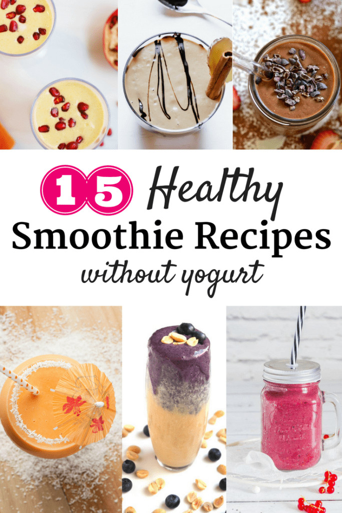 Smoothie Recipes Without Yogurt  Snacking in Sneakers
