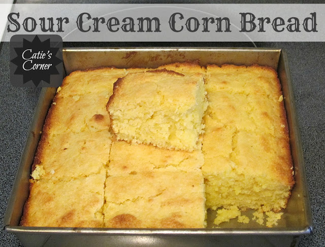 Sour Cream Cornbread  Catie s Corner Sour Cream Corn Bread