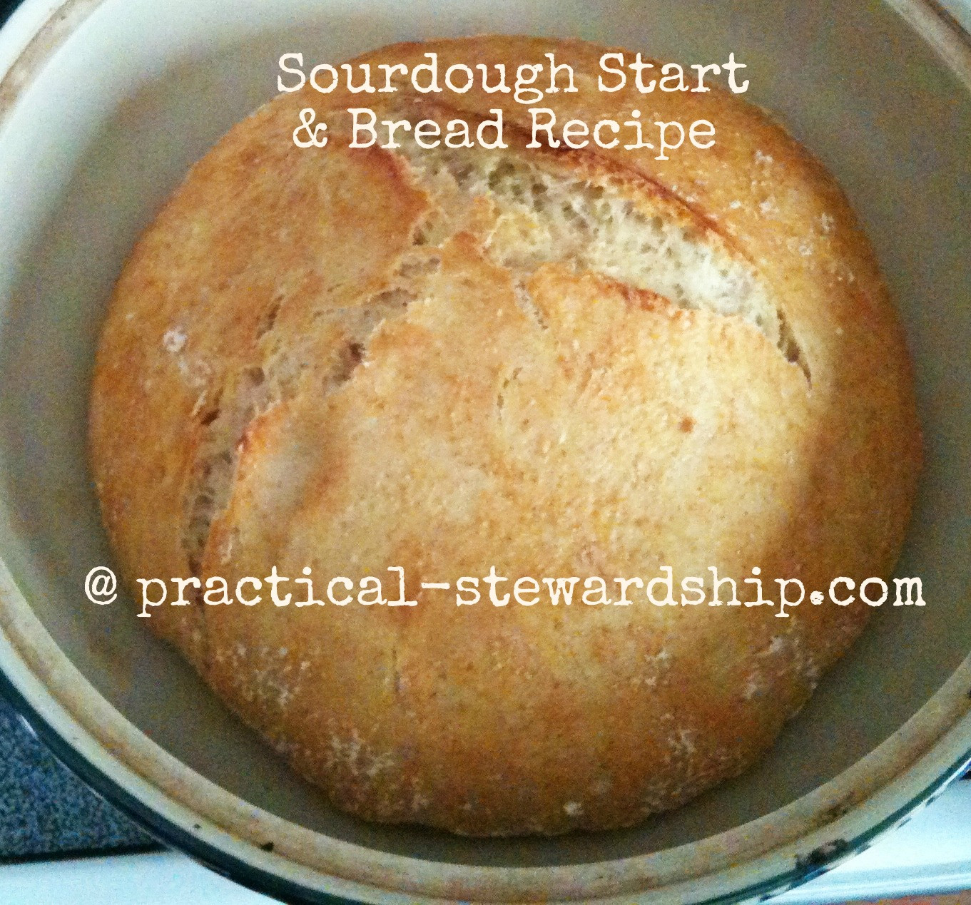 Sourdough Bread Recipe With Starter  Sourdough Bread Recipe Practical Stewardship
