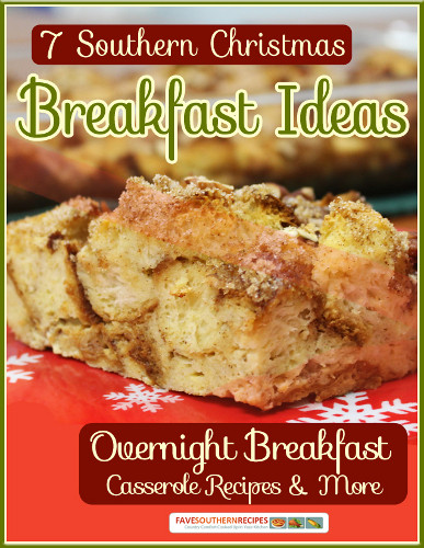 Southern Breakfast Recipes  7 Southern Christmas Breakfast Ideas Overnight Breakfast
