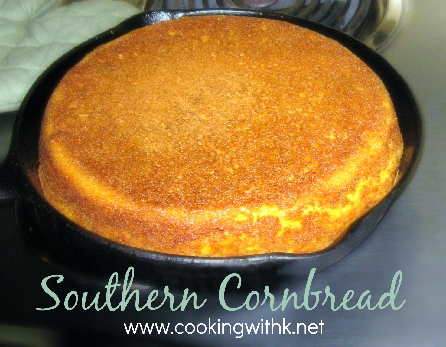 Southern Cornbread Recipe  Cooking with K Classic Southern Cornbread Granny s Recipes