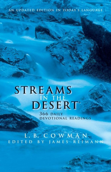 Streams In The Dessert  Streams in the Desert 366 Daily Devotional Readings by L