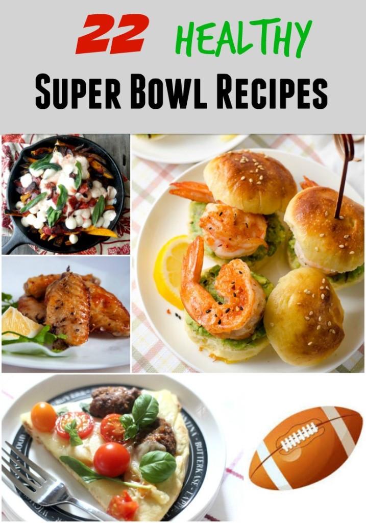 Super Bowl Dinner Ideas  22 Healthy Super Bowl Recipes