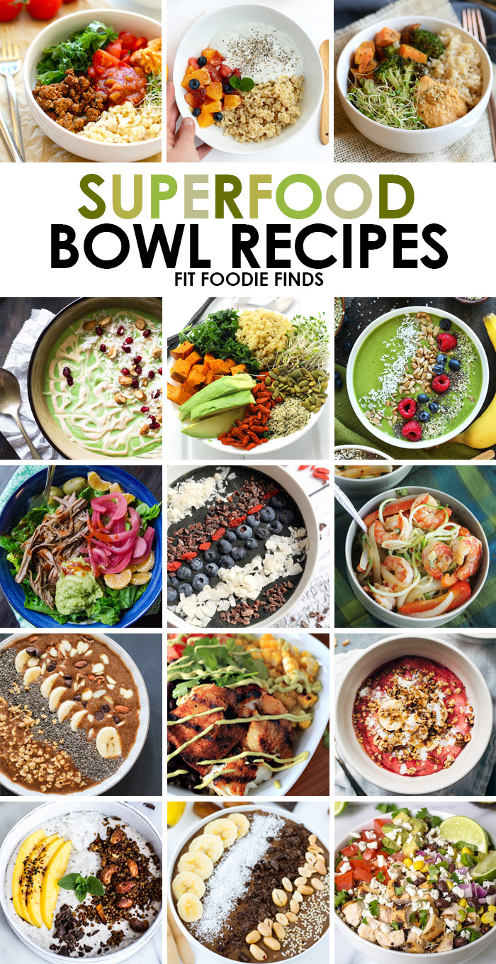 Super Bowl Dinner Ideas  15 Superfood Bowl Recipes Fit Foo Finds