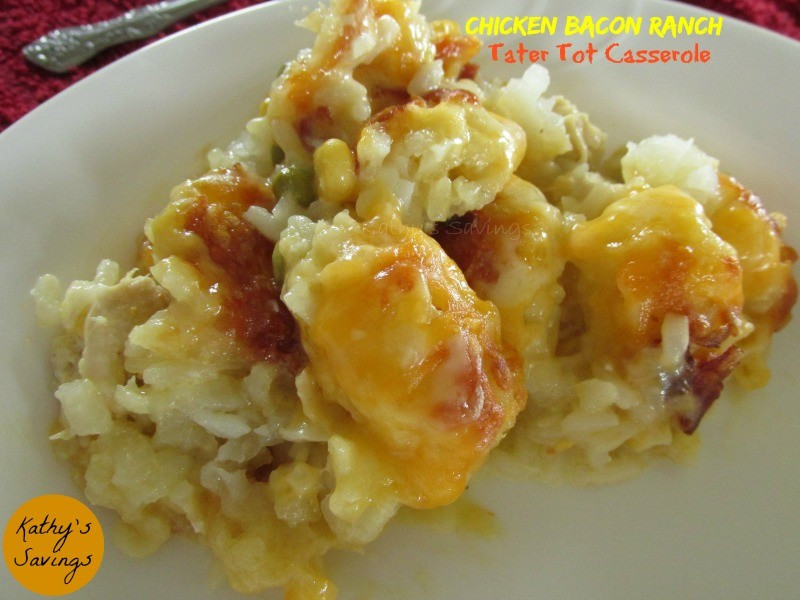 Tater Tot Casserole With Cream Of Chicken  Cheese Chicken Bacon and Ranch Tater Tot Casserole