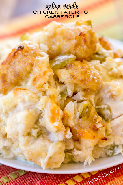 Tater Tot Casserole With Cream Of Chicken  Salsa Verde Chicken Tater Tot Casserole