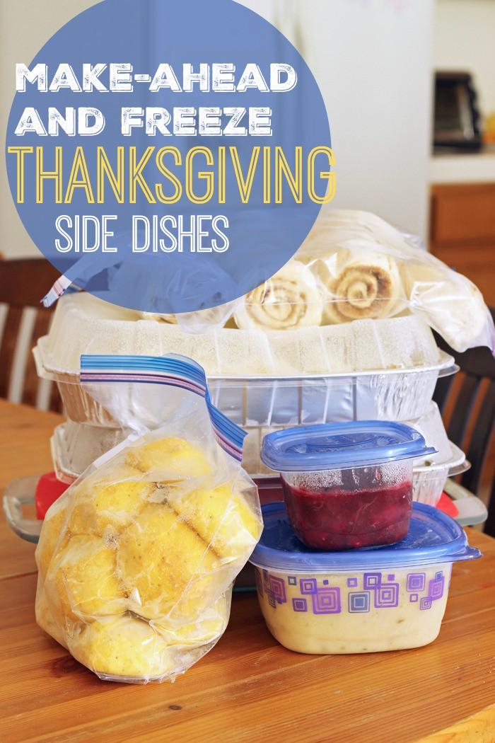 Thanksgiving Side Dishes Make Ahead  Make Ahead and Freeze Thanksgiving Side Dishes Faithful