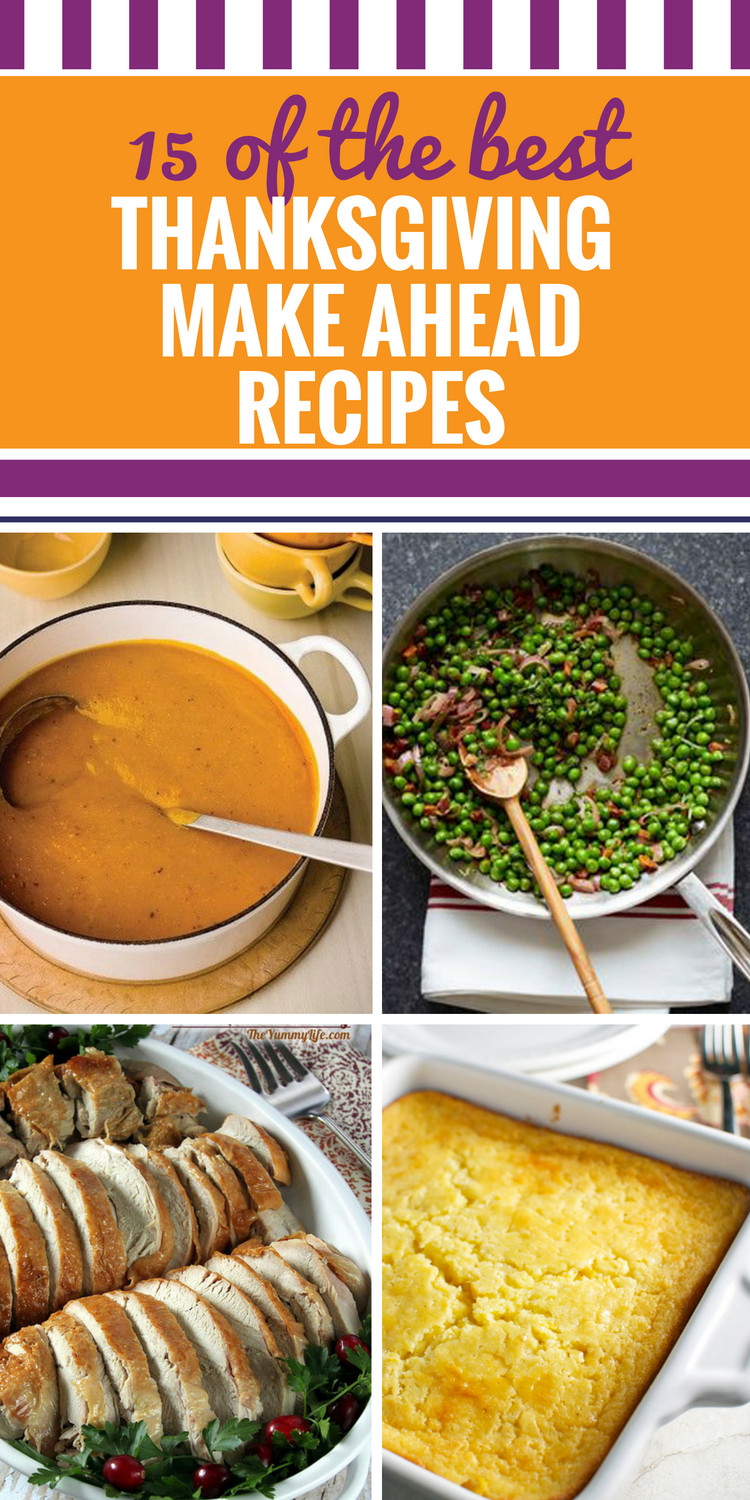 Thanksgiving Side Dishes Make Ahead  15 Thanksgiving Recipes Make Ahead My Life and Kids