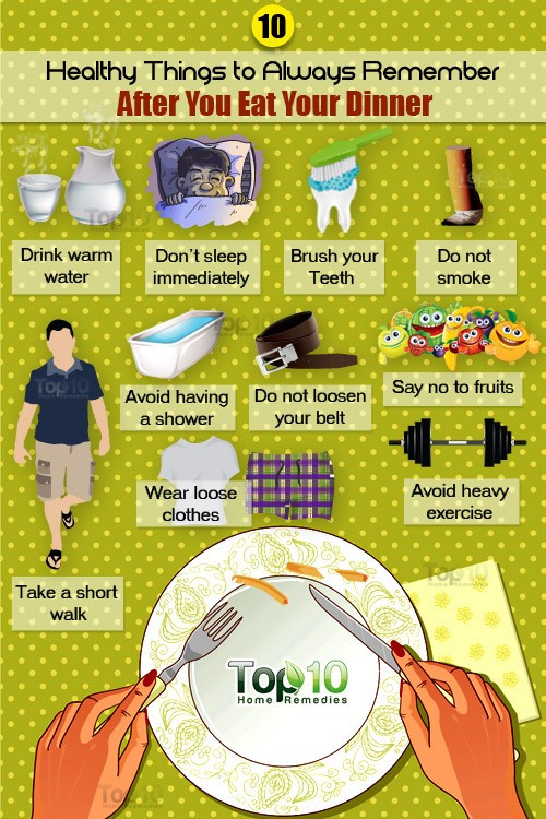 Things To Eat For Dinner  10 Healthy Things to Remember Before and After You Eat