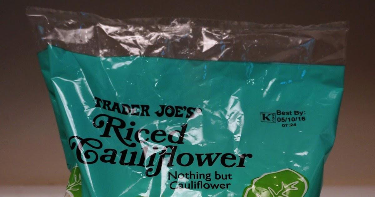 Trader Joe'S Riced Cauliflower  Exploring Trader Joe s Trader Joe s Riced Cauliflower