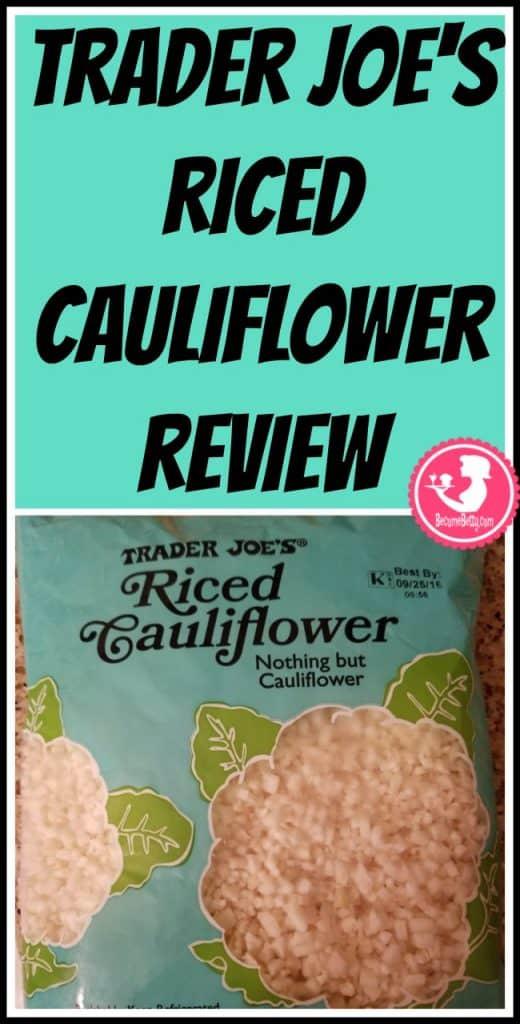 Trader Joe'S Riced Cauliflower  TraderJoesRiceCauliflower