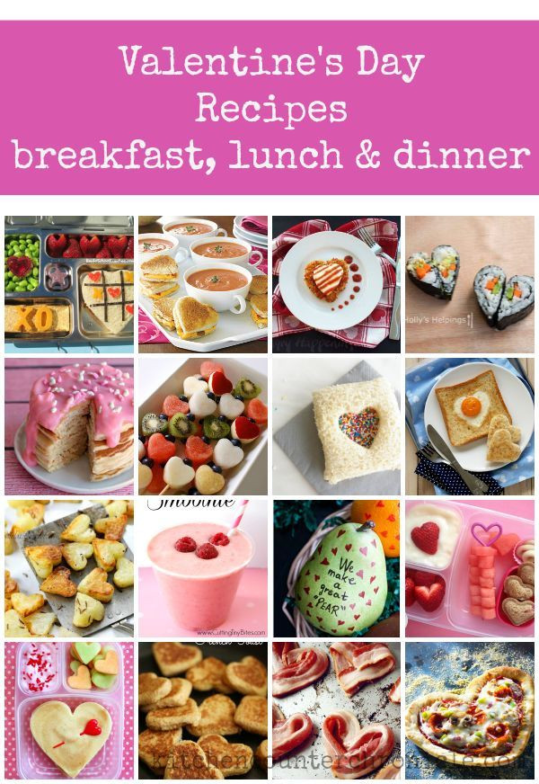 Valentines Dinner For Kids  Valentine s Day Recipes Breakfast Lunch and Dinner