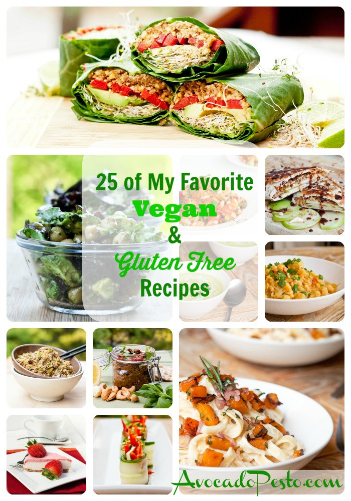 Vegan And Gluten Free Recipes  25 of My All Time Favorite Vegan and Gluten Free Recipes