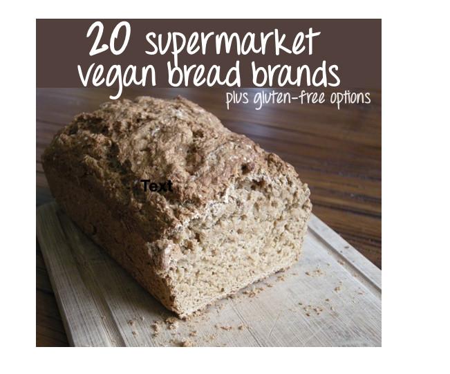 Vegan Bread Brands  List of 20 Supermarket Friendly Vegan Bread Brands