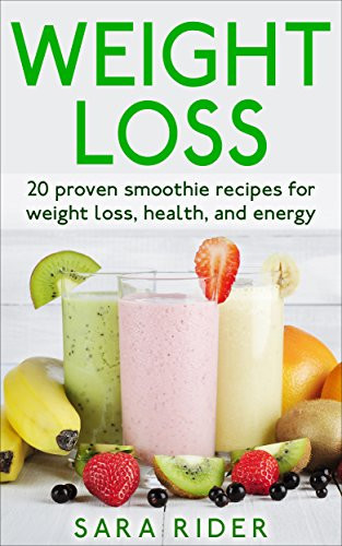 Weight Loss Smoothie Recipes  smoothie recipes for weight loss