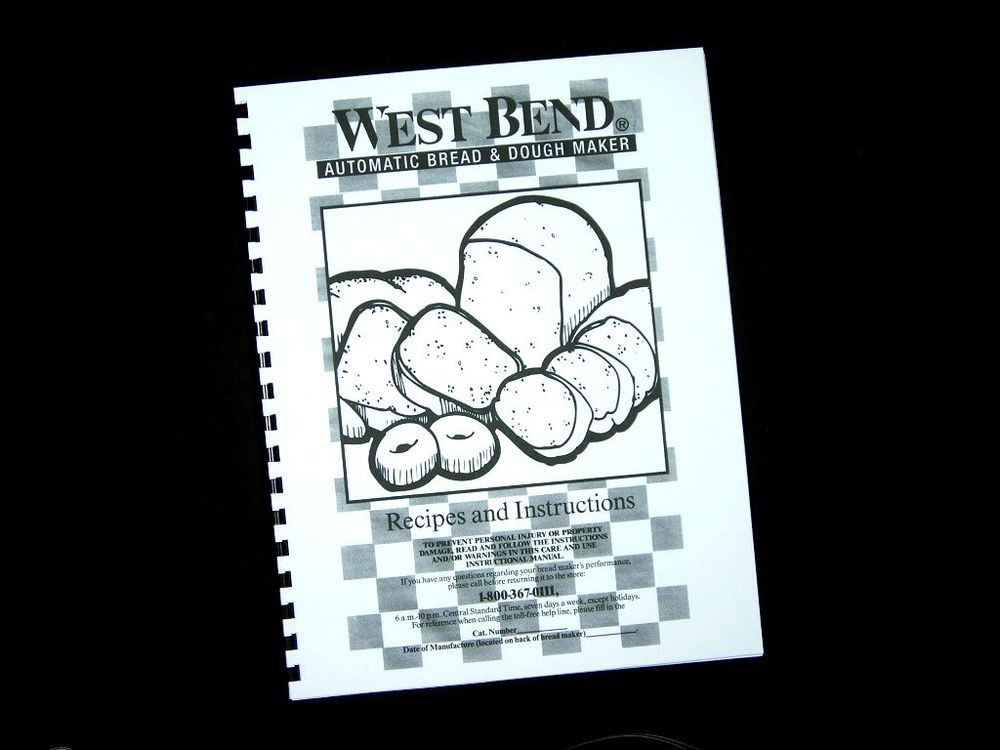 West Bend Bread Maker Recipes  West Bend Bread Maker Machine Instruction Manual Recipes