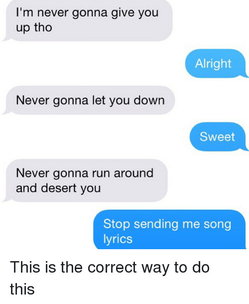 What You Gonna Do With That Dessert Lyrics  25 Best Memes About Song Lyrics