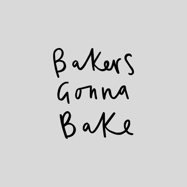 What You Gonna Do With That Dessert Lyrics  Best 25 Baking quotes ideas on Pinterest