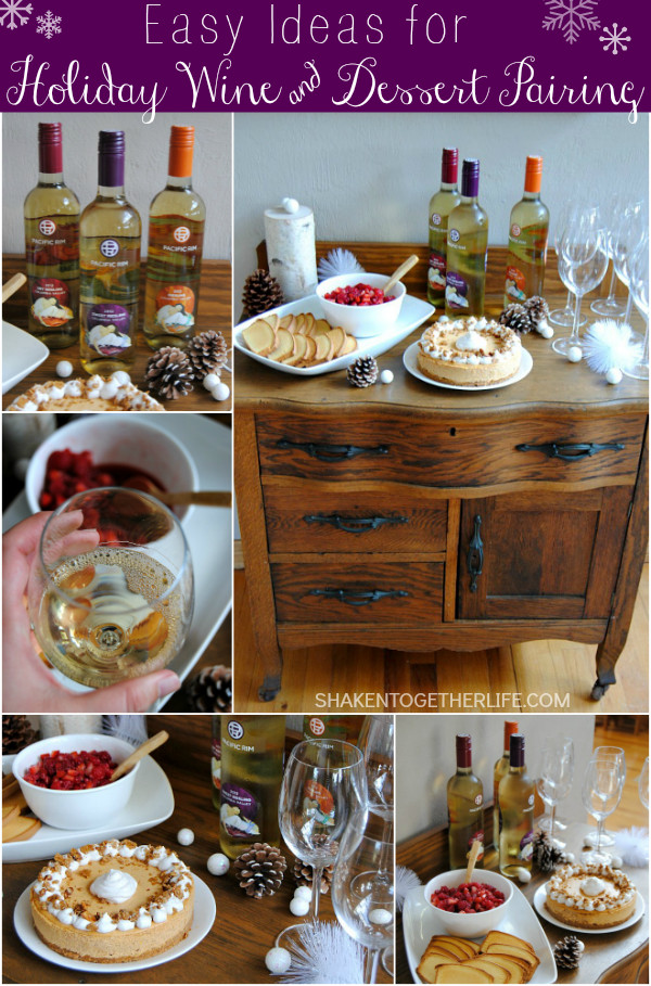 Wine And Dessert  Easy Ideas for Holiday Wine and Dessert Pairings