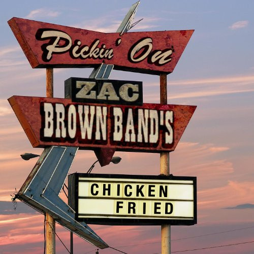 Zac Brown Chicken Fried  Amazon Chicken Fried Pickin Series MP3 Downloads