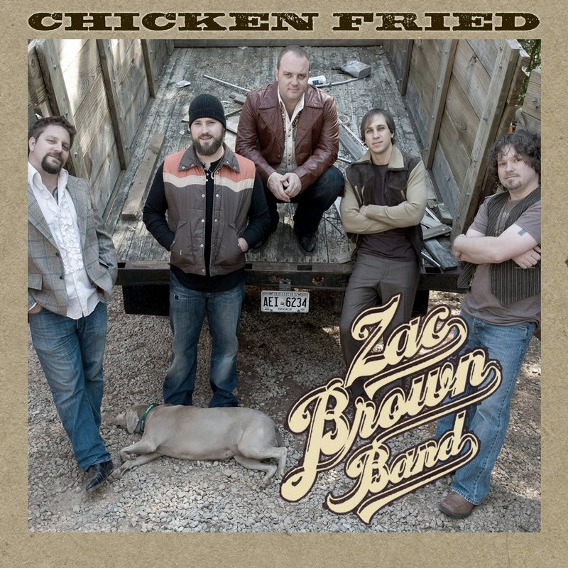 Zac Brown Chicken Fried  ZAC BROWN BAND