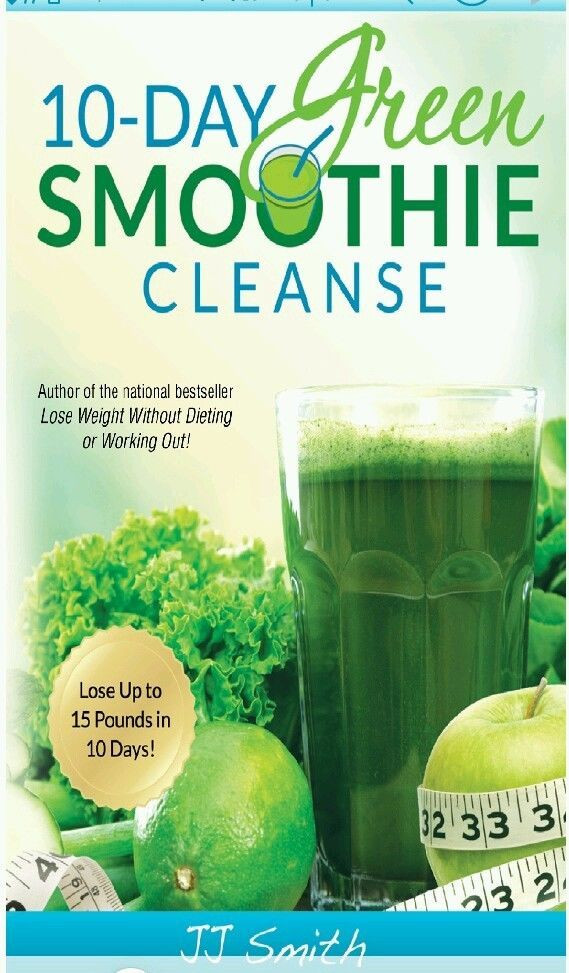 10 Day Green Smoothie Cleanse Recipes  10 Day Green Smoothie Cleanse by J J Smith PDF Will be