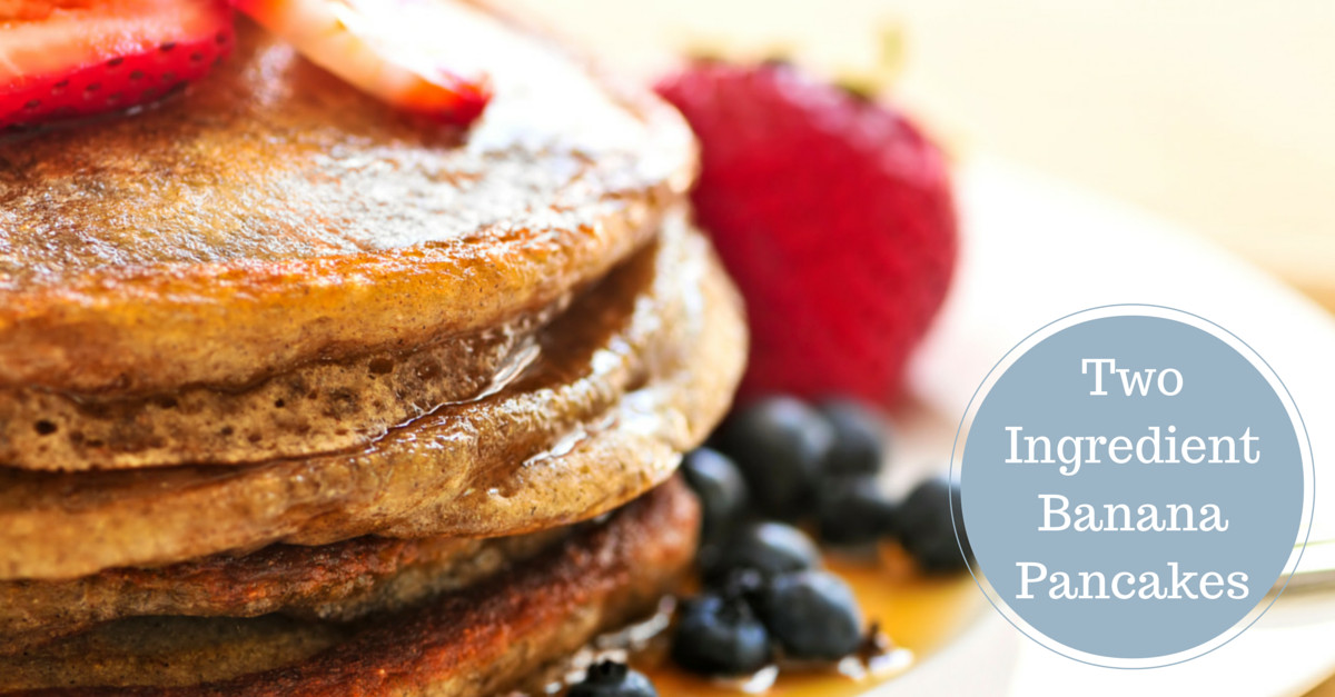 2 Ingredient Banana Pancakes  Ridiculously Good 2 Ingre nt Banana Pancakes