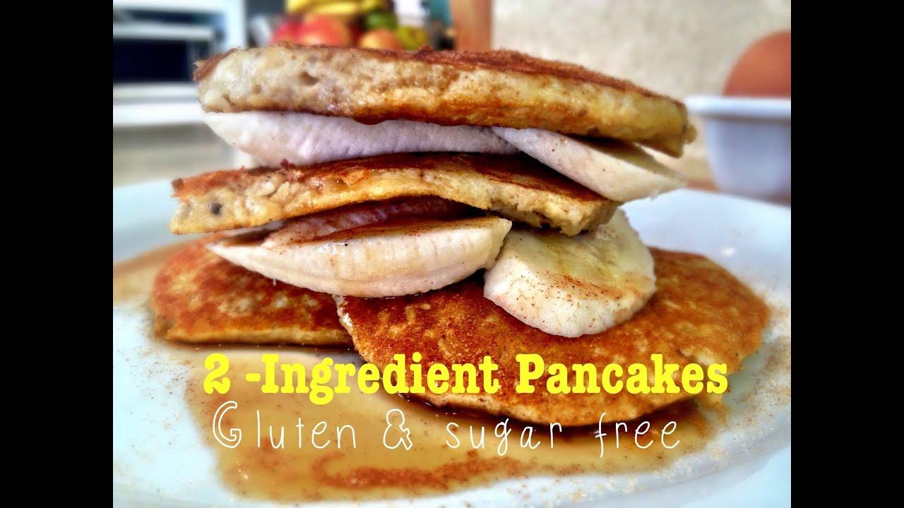 2 Ingredient Banana Pancakes  2 Ingre nt Banana Pancakes