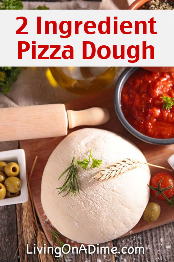 2 Ingredient Pizza Dough  Easy 2 Ingre nt Homemade Pizza Dough Recipe