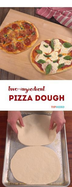 2 Ingredient Pizza Dough  Check out 2 ingre nt pizza dough It s so easy to make