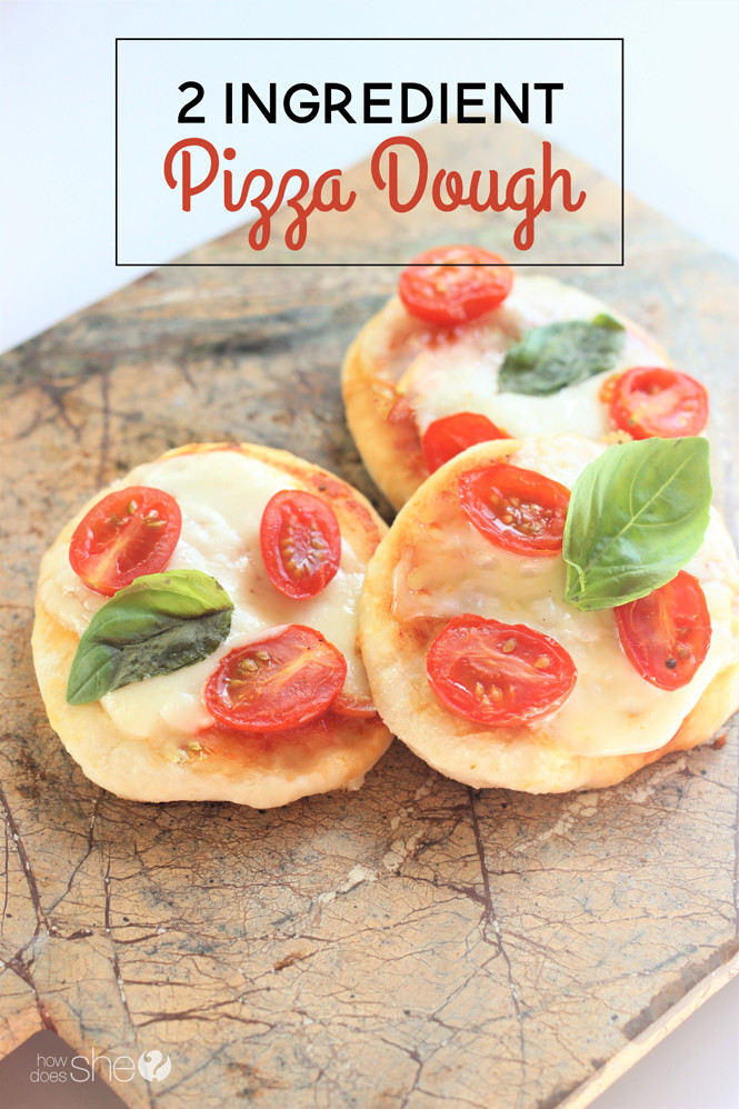 2 Ingredient Pizza Dough  2 Ingre nt Pizza Dough