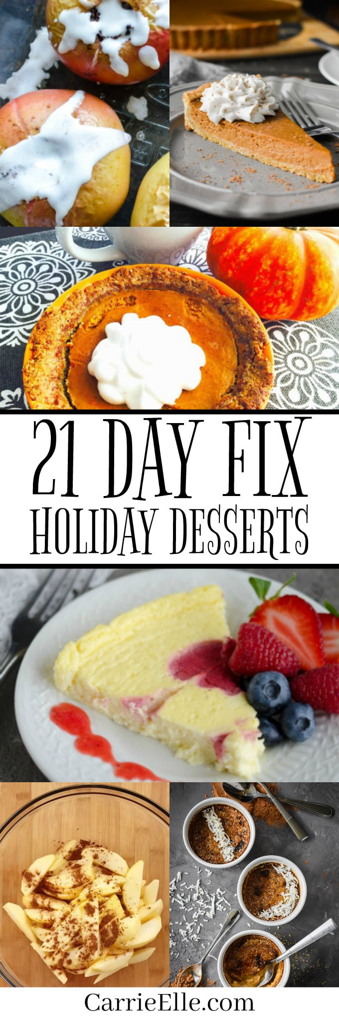 21 Day Fix Dessert Recipes  21 Day Fix Holiday Desserts Carrie Elle