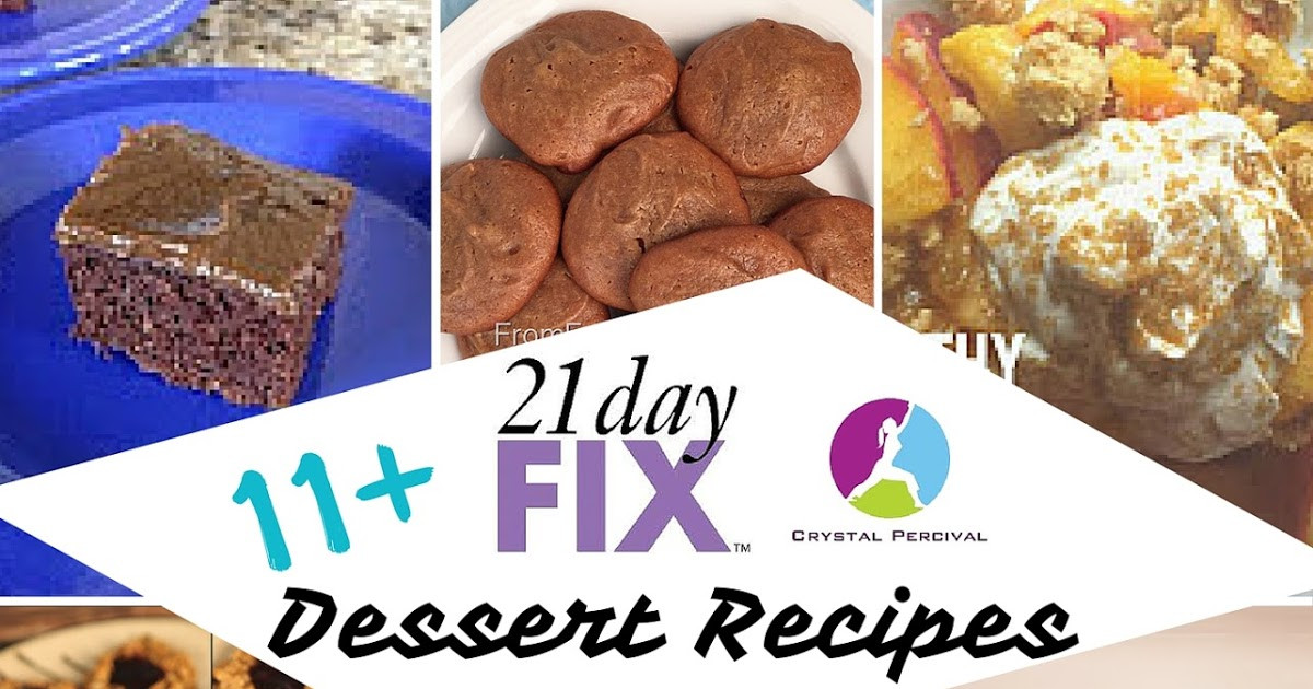 21 Day Fix Dessert Recipes  Crystal P Fitness and Food 15 21 Day Fix Dessert Recipes
