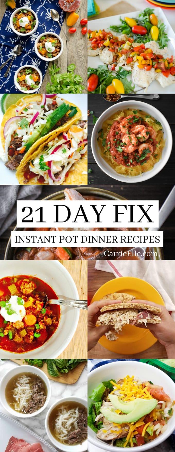21 Day Fix Dinner Idea  21 Day Fix Instant Pot Dinner Recipes Carrie Elle