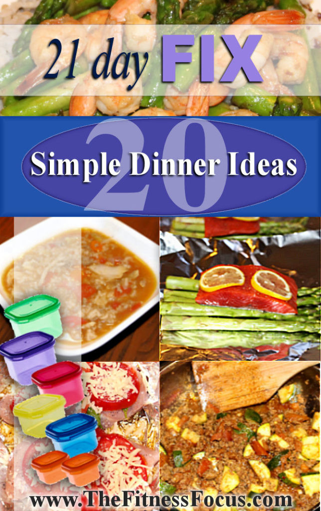 21 Day Fix Dinner Idea  Twenty Quick & Easy 21 Day Fix Dinner Ideas With Recipes