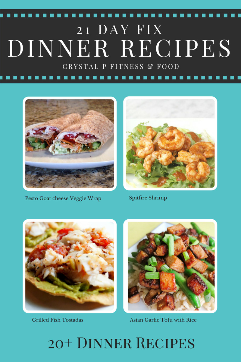 21 Day Fix Dinner Idea  Crystal P Fitness and Food 21 Day Fix Dinner Recipes