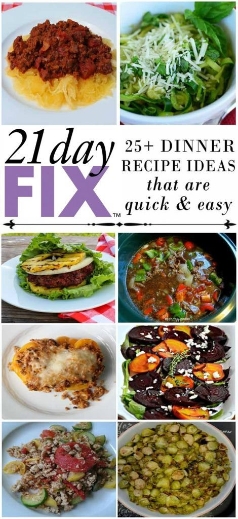 21 Day Fix Dinner Idea  Clean Eating 21 Day Fix Dinner Recipes