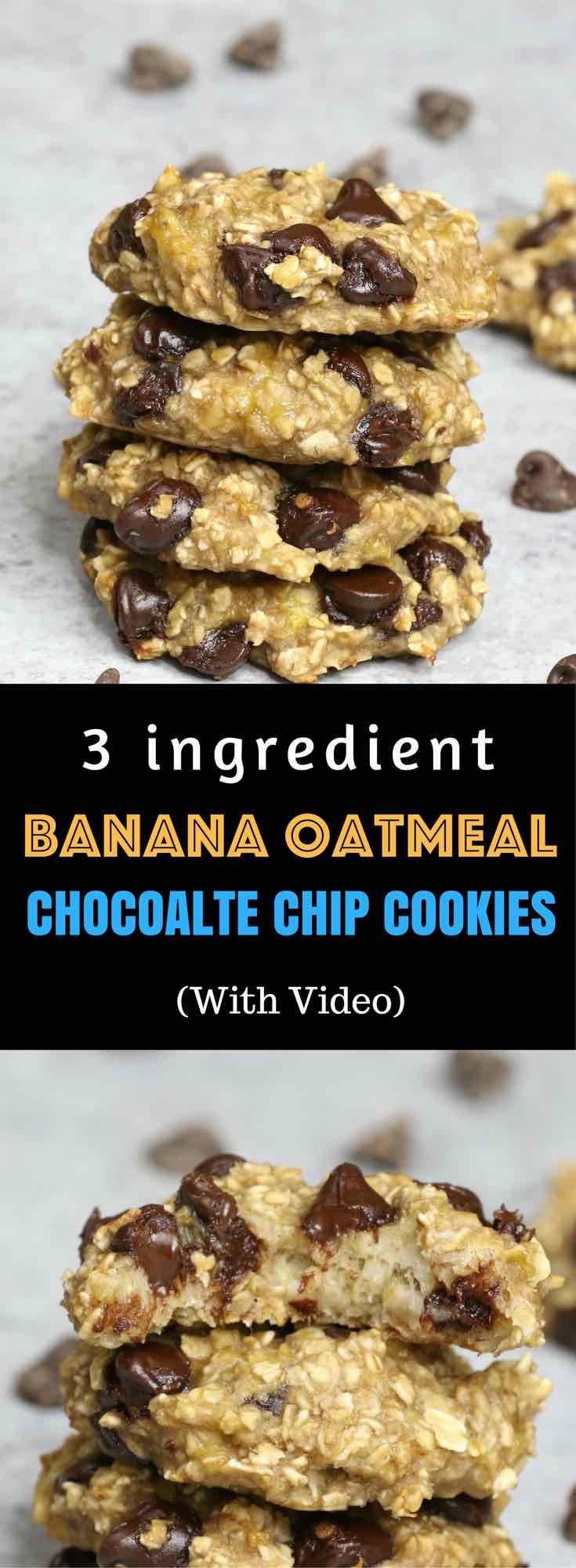 3 Ingredient Chocolate Chip Cookies  3 Ingre nt Banana Oat Chocolate Chip Cookies Recipe