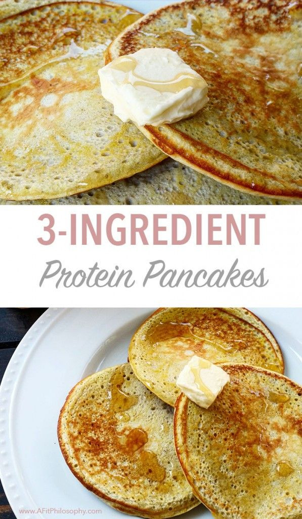 3 Ingredient Protein Pancakes  Check out 3 Ingre nt Protein Pancakes It s so easy to