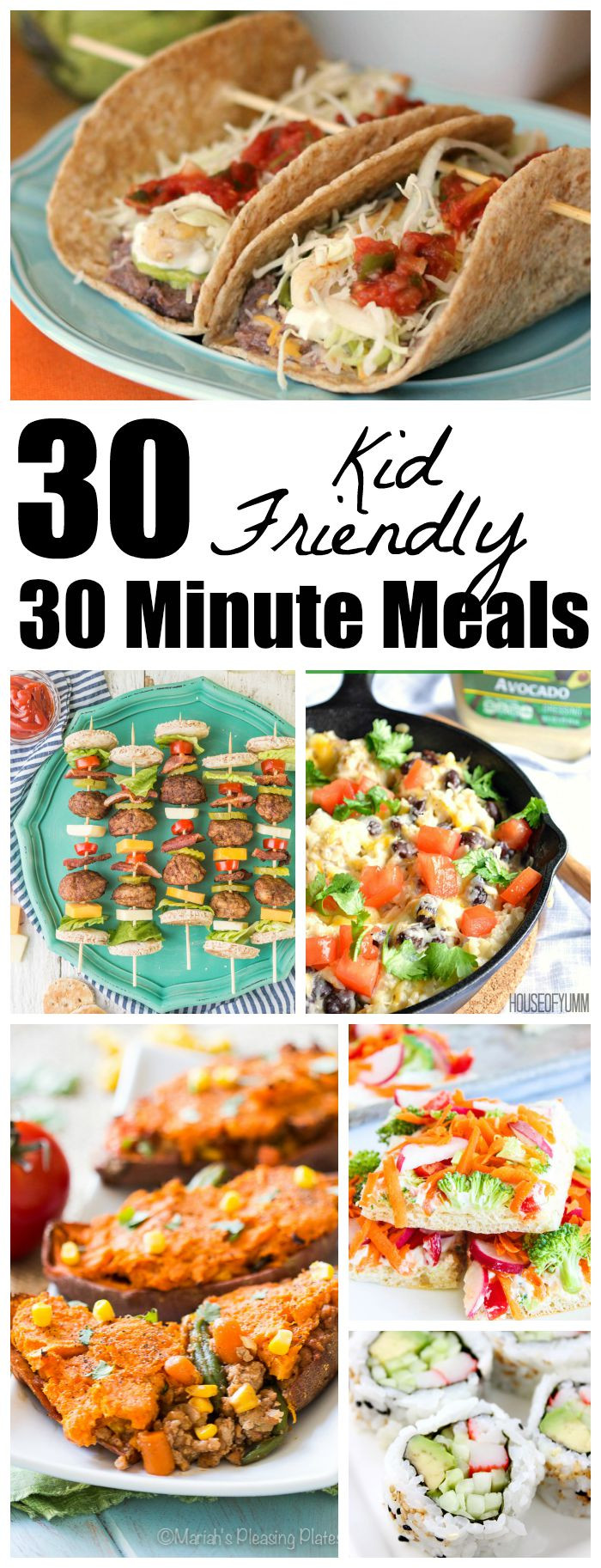 30 Minute Dinners  30 Kid Friendly 30 Minute Meals The Weary Chef