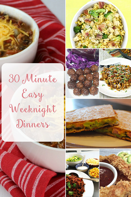 30 Minute Dinners  30 Minute Dinners Easy Weeknight Dinners To Try