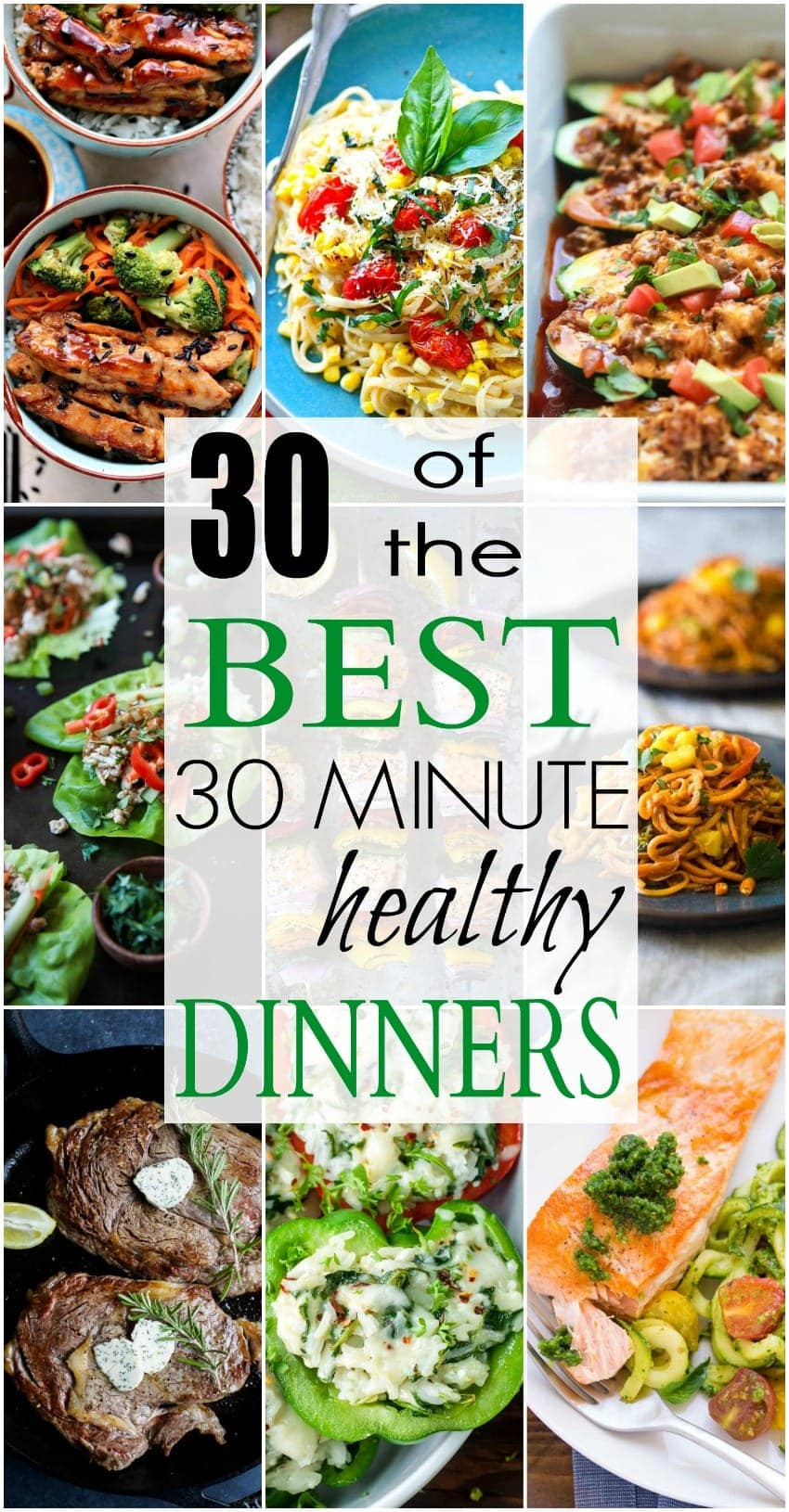 30 Minute Dinners  30 of The BEST Healthy 30 Minute Dinners