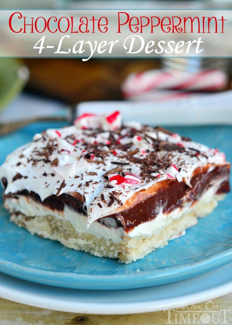 4 Layer Chocolate Dessert  Chocolate Peppermint 4 Layer Dessert Mom Timeout