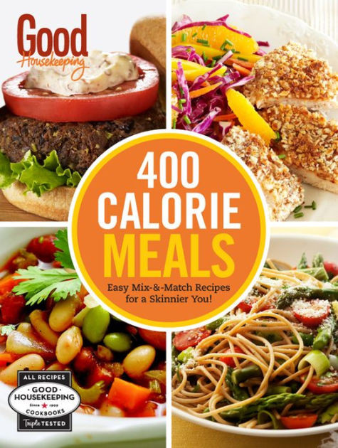 400 Calorie Dinners  Good Housekeeping 400 Calorie Meals Easy Mix and Match