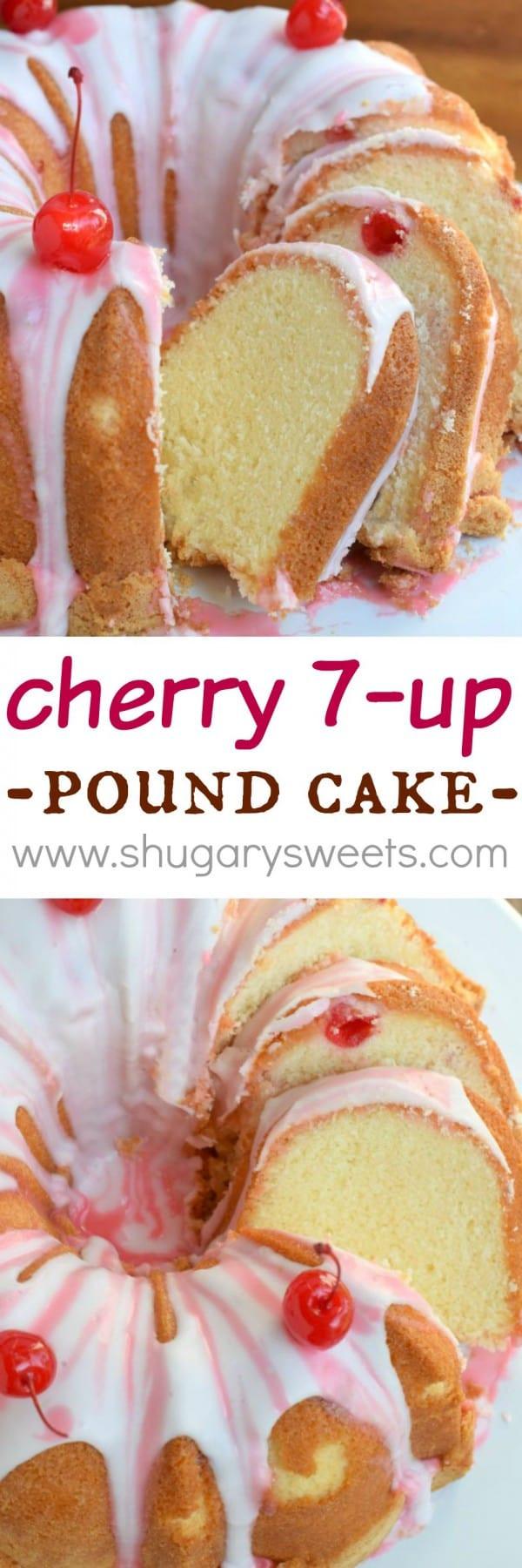 7 Up Pound Cake  Cherry 7 Up Pound Cake Shugary Sweets